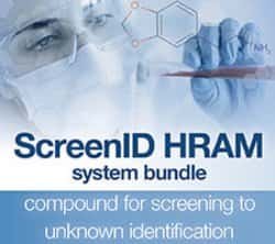 ScreenID™ HRAM™ LC-MS System for Forensic Toxicology and Clinical Research